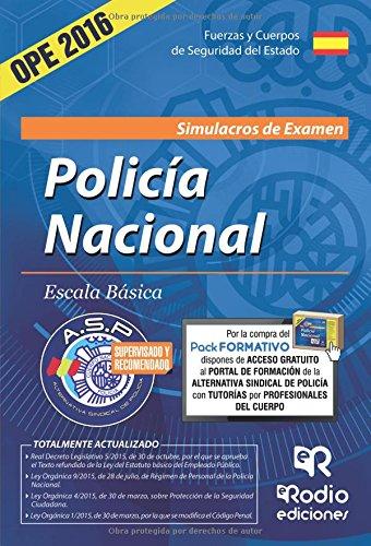 Cuerpo Nacional de Policía. Escala básica. Simulacros de Examen. (OPOSICIONES) por ALTERNATIVA SINDICAL DE POLICIA