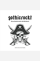 gothicrockt: Das achtzehnte dark side Notizbuch Taschenbuch