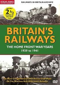 Britain's Railways - The Home Front War Years 1939 To 1941 [REGION 0 PAL] [DVD]