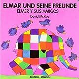 Elmar und seine Freunde, deutsch-spanisch