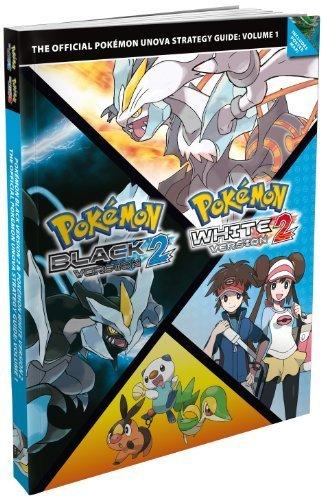 Pokémon Black Version 2 / Pokémon White Version 2: Vol. 1, The Official Pokémon Unova Strategy Guide by The Pokemon Company (2012-10-12)
