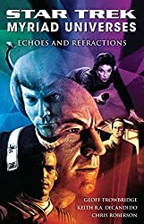 Star Trek: Myriad Universes #2: Echoes and Refractions (English Edition)