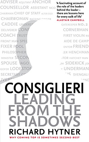 Consiglieri: Leading from the Shadows por Richard Hytner