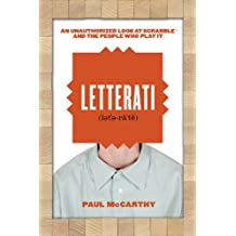 Letterati: An Unauthorized Look at Scrabble� and the People Who Play It (English Edition)