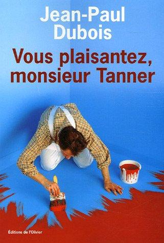 """<a href=""""/node/19695"""">Vous plaisantez, monsieur Tanner.</a>"""