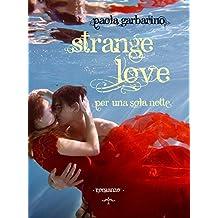 Strange Love: Per una sola notte