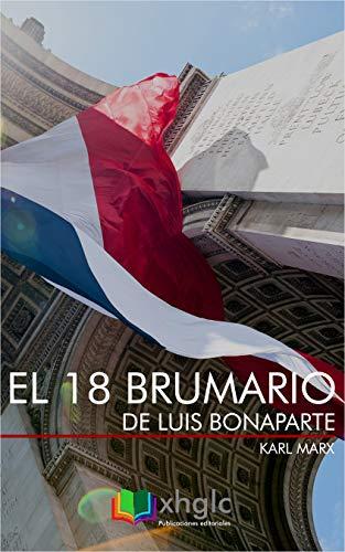 El 18 Brumario de Luis Bonaparte por Karl Marx