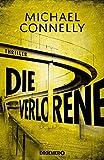 Die Verlorene: Thriller (Die Harry-Bosch-Serie, Band 21) - Michael Connelly