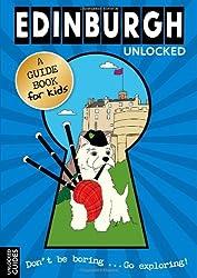 Edinburgh Unlocked (Unlocked Guides) by Emily Kerr (2010-08-01)