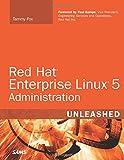 RED HAT ENTERPRISE LINUX 5 ADM (Unleashed)