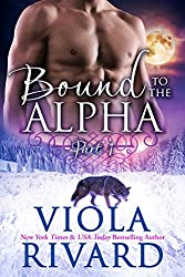 Bound to the Alpha: Part One (English Edition)