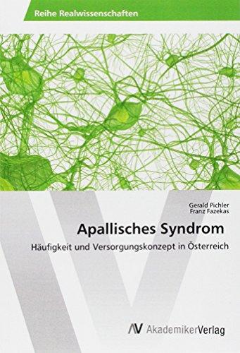 Apallisches Syndrom: Häufigkeit und Versorgungskonzept in Österreich