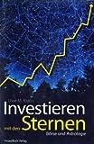 Investieren mit den Sternen. Börse und Astrologie - Uwe M Kraus