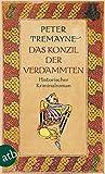 Das Konzil der Verdammten: Historischer Kriminalroman (Schwester Fidelma ermittelt, Band 19)