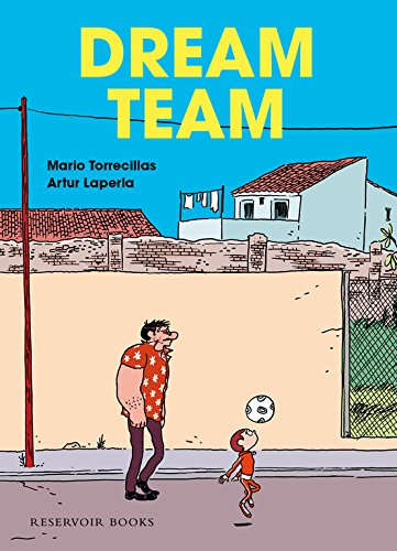 Dream Team (RESERVOIR GRÁFICA)
