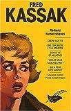 Kassak Fred - L'Intégrale, tome 2 -Romans humoristiques