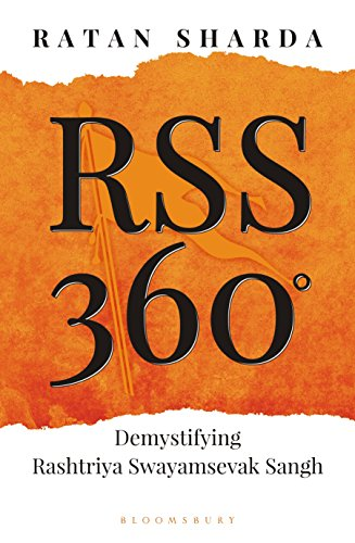 RSS 360 °: Demystifying Rashtriya Swayamsevak Sangh (English Edition)