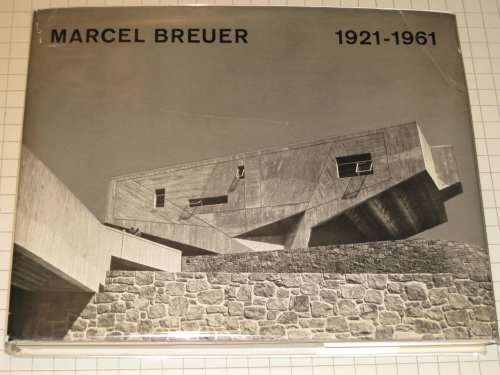 Marcel Breuer, 1921 - 1962 Buch-Cover