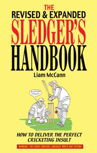 The Revised & Expanded Sledger's Handbook (English Edition) por Liam McCann