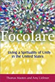 Focolare: Living a Spirituality of Unity in the United States (English Edition)