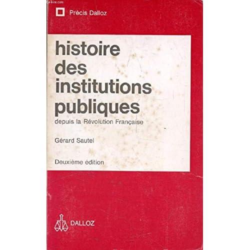HISTOIRE DES INSTITUTIONS PUBLIQUES DEPUIS LA REVOLUTION FRANCAISE, Administration, Justice