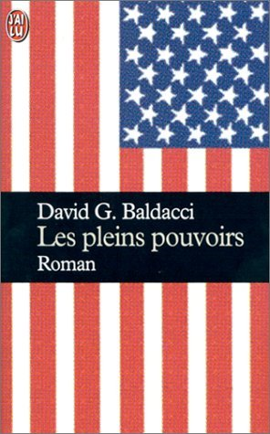 Les pleins pouvoirs par David G. Baldacci