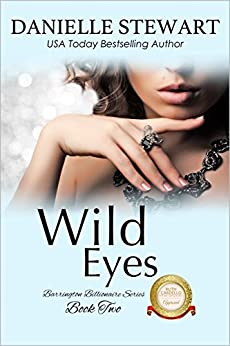 Wild Eyes (The Barrington Billionaires Book 2) by [Stewart, Danielle]