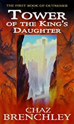 Tower Of The King's Daughter (Outremer, Book 1)