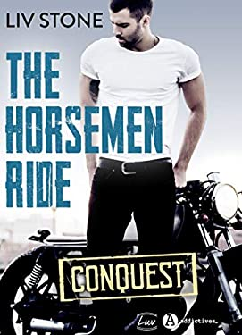 The Horsemen Ride – Conquest
