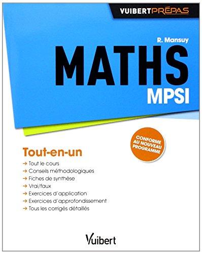 Maths MPSI - Tout-en-un - Conforme au no...