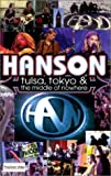 Hanson: Tulsa, Tokyo & The Middle Of Nowhere [VHS]