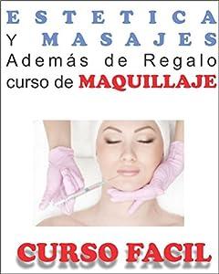 masaje estético: CURSO FACIL: Aprenda ESTETICA y MASAJES