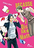 Because I dislike Math - Livre (Manga) - Yaoi - Hana Collection