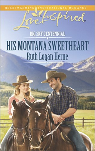 His Montana Sweetheart (Big Sky Centennial Book 2) (English Edition)