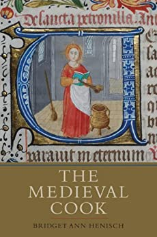 The Medieval Cook by [Henisch, Bridget Ann]