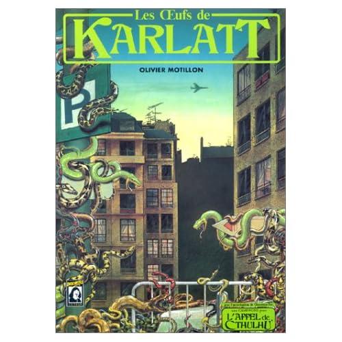 Les oeufs de Karlatt : Scénario de l'Appel de Cthulhu