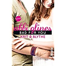 Bad For You – Krit und Blythe: Roman (Sea Breeze, Band 7)
