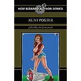 AUNT POSTER (NEW BIZARRO AUTHO