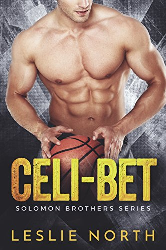 Celi-bet (The Solomon Brothers Series Book 2) by [North, Leslie]