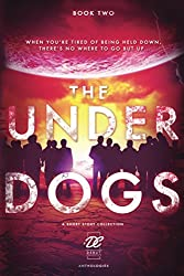 Debut Collective Anthologies (The Underdogs Book 2)
