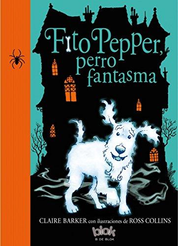 Fito Pepper, Perro Fantasma por Claire Barker