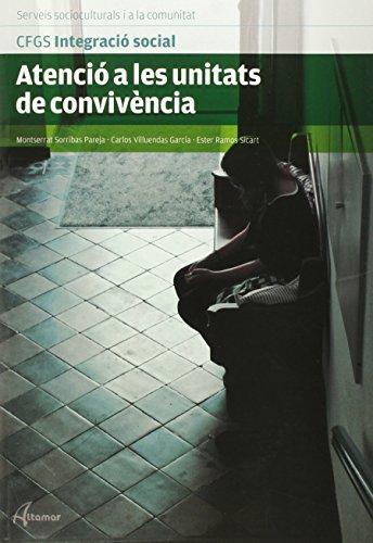 Atenció a les unitats de convivència (CFGS INTEGRACIÓ SOCIAL)