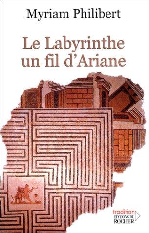 Le Labyrinthe, un fil d'Ariane