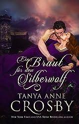 Eine Braut für den Silberwolf: Mittelalterliche Liebesgeschichten