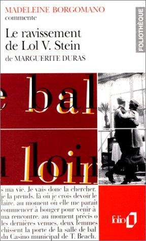 Le Ravissement de Lol V. de Marguerite Duras par Marguerite Duras