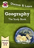 KS2 Discover & Learn: Geography - Study Book, Year 3 & 4 (for the New Curriculum)