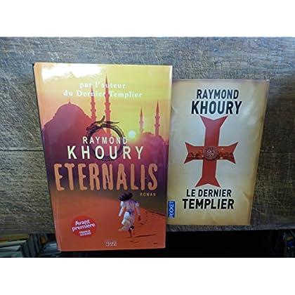 lot de 2 livres de Raymond Khoury : le dernier templier - Eternalis