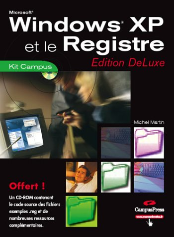 Windows XP et le Registre (CD-Rom)