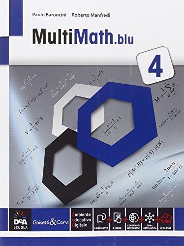 Multimath blu. Per le Scuole superiori. Con e-book. Con espansione online: 4
