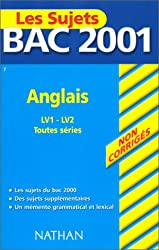 Sujets Bac 2001 Non Corrigés - Anglais